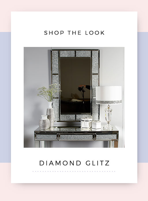 Shop the look Diamond Glitz Mirrored Dressing Table