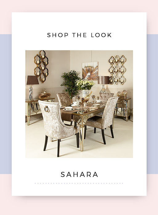 Shop the look Sahara Mirrored Dining Room